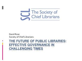The Future of public libraries: Effective governance in challenging times