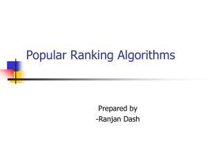 Popular Ranking Algorithms