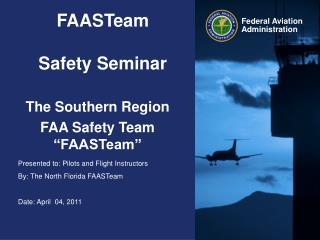 FAASTeam Safety Seminar