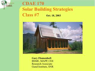 CDAE 170  Solar Building Strategies Class #7       Oct. 18, 2003