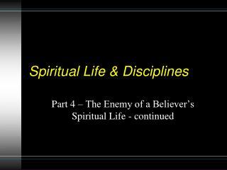 Spiritual Life & Disciplines