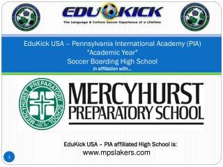 EduKick USA  �  Pennsylvania International Academy (PIA)