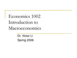 Economics 1002 Introduction to Macroeconomics