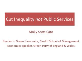 Cut Inequality  not  Public Services