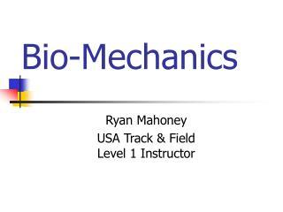 Bio-Mechanics