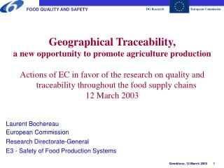 Geographical Traceability,  a new opportunity to promote agriculture production