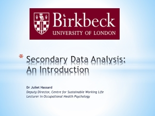 Problems and Pitfalls in Analysing Secondary Data