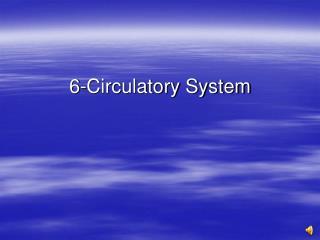 6-Circulatory System