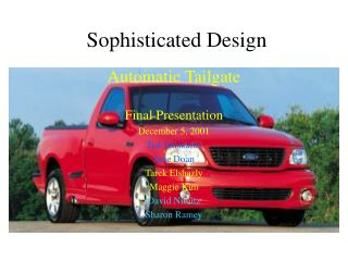Sophisticated Design