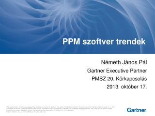 PPM szoftver trendek