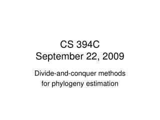 CS 394C September 22, 2009