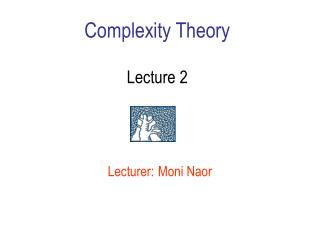 Complexity Theory Lecture 2