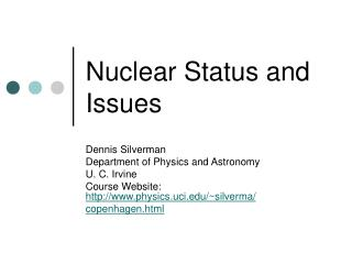 Nuclear Status and Issues