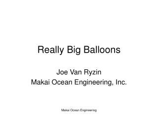 Really Big Balloons