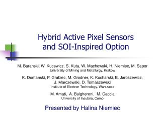 Hybrid Active Pixel Sensor s and SOI-Inspired Option