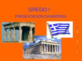 GREGO I