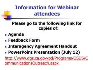 Information for Webinar attendees