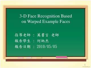 3-D Face Recognition Based on Warped Example Faces