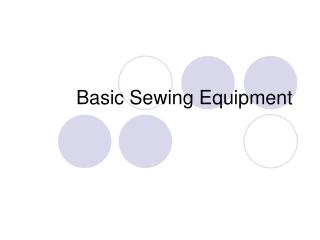 Basic Sewing Equipment