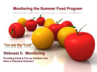 Monitoring the Summer Food Program