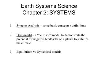 Earth Systems Science Chapter 2: SYSTEMS