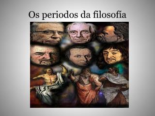 Os periodos da filosofía