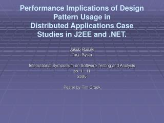Performance Implications of Design Pattern Usage in Distributed Applications Case Studies in J2EE and .NET.