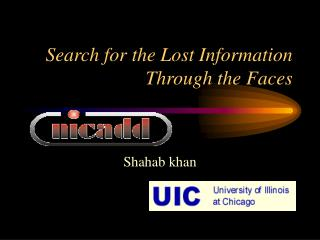 Search for the Lost Information Through the Faces