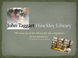 John Taggart  Hinckley Library