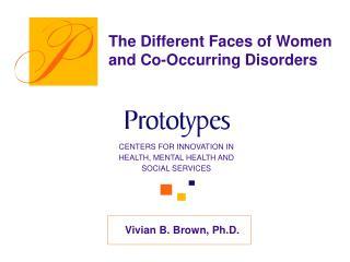 Vivian B. Brown, Ph.D.