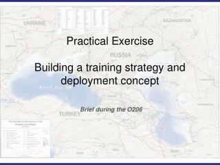Practical Exercise Building a training strategy and deployment concept