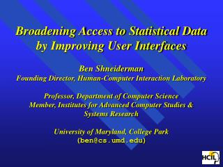 Human-Computer Interaction Laboratory   Interdisciplinary research community     - Computer Science & Psychology     -