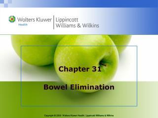 Chapter 31 Bowel Elimination