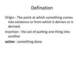 Defination