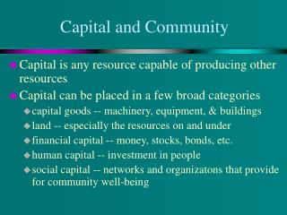 Capital and Community