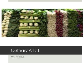 Culinary Arts 1