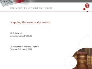 Mapping the manuscript matrix