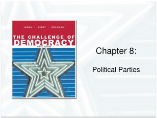 Chapter 8:  Political Parties