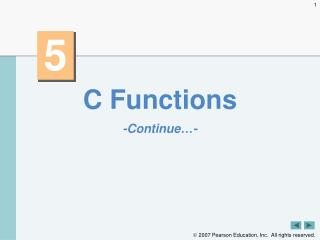 C Functions -Continue…-