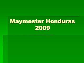 Maymester Honduras 2009