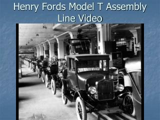 Henry Fords Model T Assembly Line Video