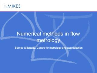 Numerical methods in flow metrology