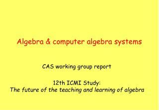 Algebra & computer algebra systems