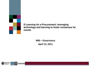 E-Learning for e-Procurement: leveraging technology and learning to foster consensus for results