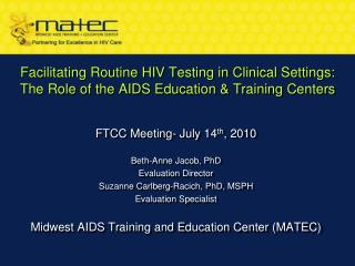 Facilitating Routine HIV Testing in Clinical Settings:  The Role of the AIDS Education & Training Centers