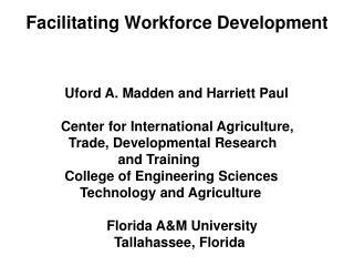 Facilitating Workforce Development