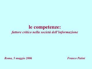 le competenze: fattore critico nella società dell'informazione