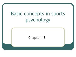 Basic concepts in sports psychology