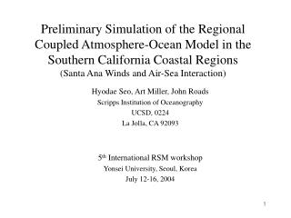 Preliminary Simulation of the Regional Coupled Atmosphere-Ocean Model in the Southern California Coastal Regions (Santa