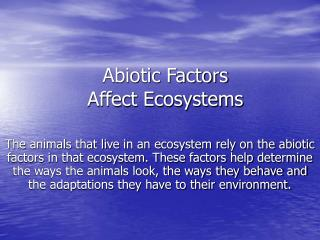 Abiotic Factors  Affect Ecosystems